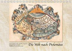 Die Welt nach Ptolemäus (Tischkalender 2018 DIN A5 quer) von Tunabooks/olf,  k.A.