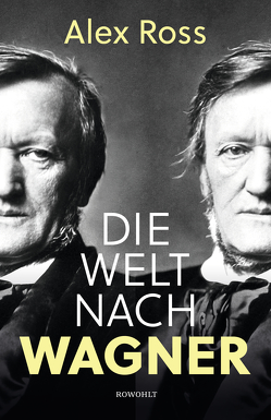 Die Welt nach Wagner von Buschor,  Gloria, Kotzor,  Günter, Ross,  Alex