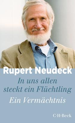 In uns allen steckt ein Flüchtling von Neudeck,  Rupert