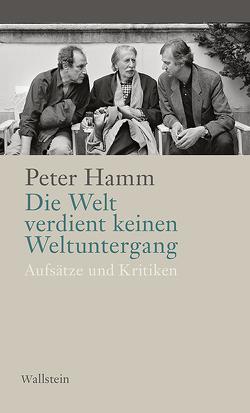 Die Welt verdient keinen Weltuntergang von Hamm,  Peter, Krüger,  Michael