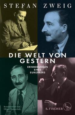 Die Welt von Gestern von Matuschek,  Oliver, Zweig,  Stefan