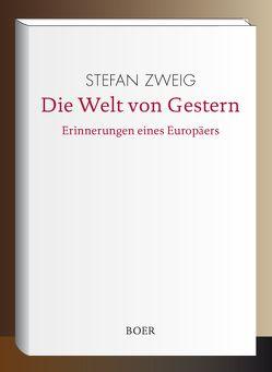 Die Welt von Gestern von Zweig,  Stefan
