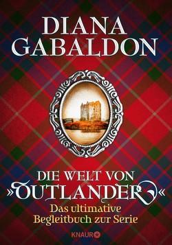 """Die Welt von """"Outlander"""" von Gabaldon,  Diana, Schnell,  Barbara"""