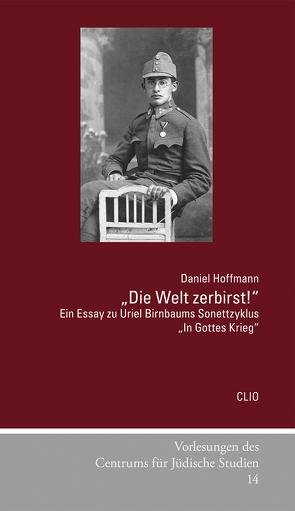 """""""Die Welt zerbirst!"""" von Hoffmann,  Daniel"""