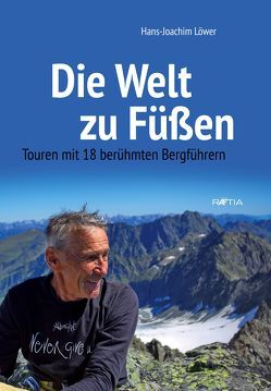 Die Welt zu Füßen von Löwer,  Hans-Joachim