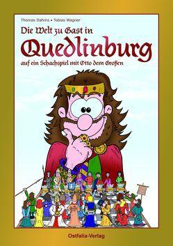 Die Welt zu Gast in Quedlinburg von Dahms,  Thomas