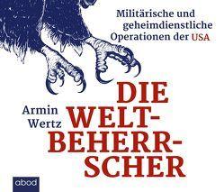 Die Weltbeherrscher von Andreas,  Denk, Wertz,  Armin