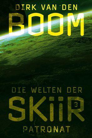Die Welten der Skiir 3 von van den Boom,  Dirk