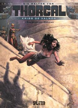 Die Welten von Thorgal – Kriss de Valnor. Band 2 von de Vita,  Giulio, Sente,  Yves