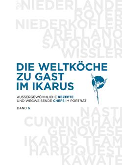 Die Weltköche zu Gast im Ikarus von Ikarus-Team, Klein,  Martin