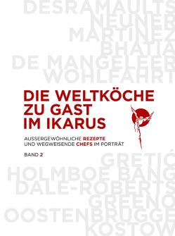 Die Weltköche zu Gast im Ikarus von Gerlach,  Hans