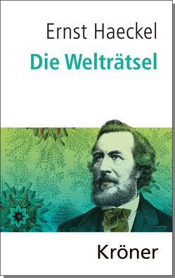 Die Welträtsel von Haeckel,  Ernst, Quante,  Michael