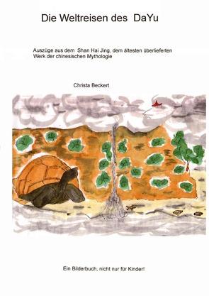 Die Weltreisen des DaYu von Beckert,  Christa