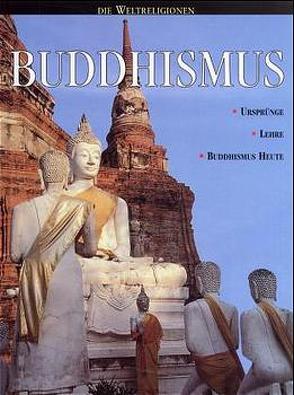 Die Weltreligionen / Buddhismus
