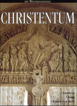 Die Weltreligionen / Christentum