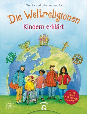 Die Weltreligionen – Kindern erklärt von Tworuschka,  Monika, Tworuschka,  Udo, Wandrey,  Guido