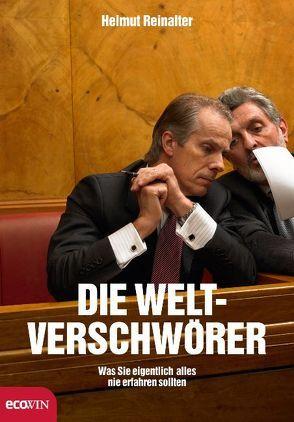 Die Weltverschwörer von Reinalter,  Helmut