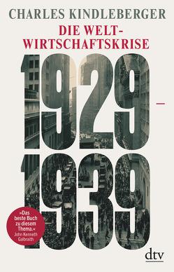 Die Weltwirtschaftskrise 1929-1939 von Kindleberger,  Charles, Ledig,  Michael