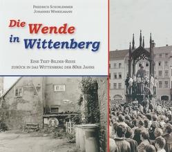 Die Wende in Wittenberg von Schorlemmer,  Friedrich