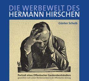 Die Werbewelt des Hermann Hirschen von Scheib,  Günter