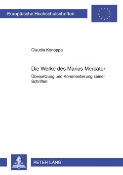 Die Werke des Marius Mercator von Konoppa,  Claudia