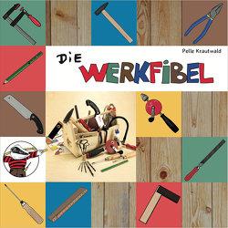 Die Werkfibel von Krautwald,  Pelle