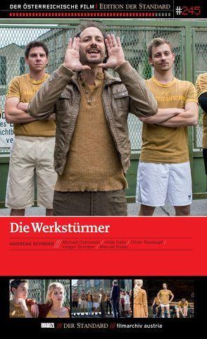 Die Werkstürmer von Schmied,  Andreas