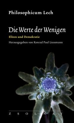 Die Werte der Wenigen von Liessmann,  Konrad Paul