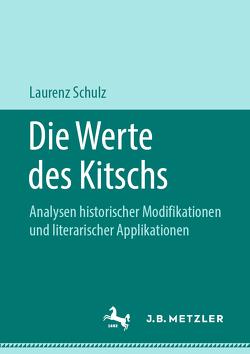 Die Werte des Kitschs von Schulz,  Laurenz