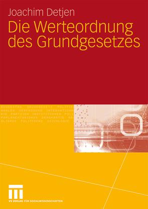 Die Werteordnung des Grundgesetzes von Detjen,  Joachim