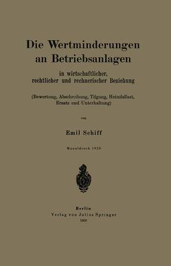 Die Wertminderungen an Betriebsanlagen von Schiff,  Emil