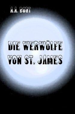 Die Werwölfe von St. James von Bort,  A.A.