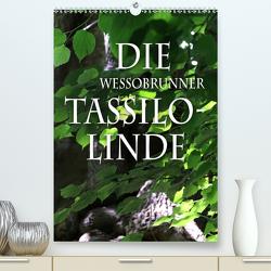 Die Wessobrunner Tassilolinde (Premium, hochwertiger DIN A2 Wandkalender 2020, Kunstdruck in Hochglanz) von N.,  N.