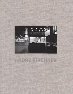 Die West-Berliner Jahre von Kirchner,  André