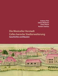 Die Westceller Vorstadt von Flick,  Andreas, Maehnert,  Sabine, Rüsch,  Eckart, Steinau,  Norbert