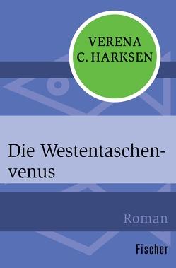 Die Westentaschenvenus von Harksen,  Verena C