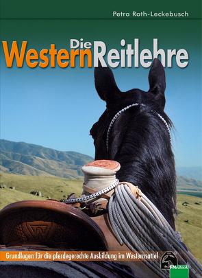 Die Westernreitlehre von Roth-Leckebusch,  Petra