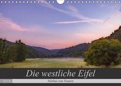Die westliche Eifel (Wandkalender 2018 DIN A4 quer) von van Hauten,  Markus