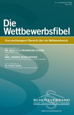Die Wettbewerbsfibel von Prunbauer-Glaser,  Marcella, Seidelberger,  Hannes, Tahedl,  Rainer