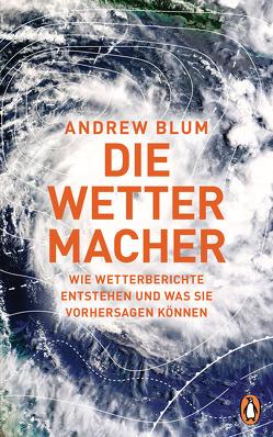 Die Wettermacher von Blum,  Andrew, Gebauer-Lippert,  Stephan