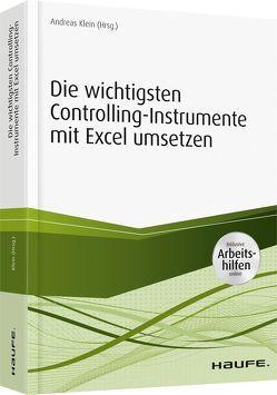 Controllinginstrumente mit Excel umsetzen – inkl. Arbeitshilfen online von Klein,  Andreas