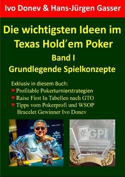 Die wichtigsten Ideen im Texas Hold'em Poker von Donev,  Ivo, Gasser,  Hans-Jürgen