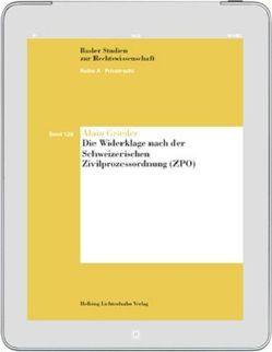Die Widerklage nach der Schweizerischen Zivilprozessordnung (ZPO) von Grieder,  Alain
