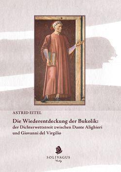 Die Wiederentdeckung der Bukolik: von Eitel,  Astrid