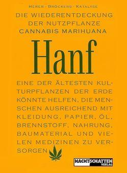Die Wiederentdeckung der Nutzpflanze Hanf von Broeckers,  Mathias, Herer,  Jack