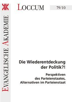 Die Wiederentdeckung der Politik?! von Drews,  Albert