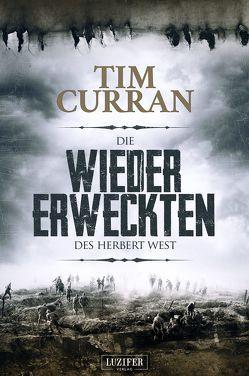 Die Wiedererweckten des Herbert West von Curran,  Tim