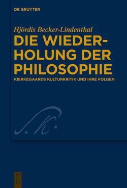 Die Wiederholung der Philosophie von Becker-Lindenthal,  Hjördis