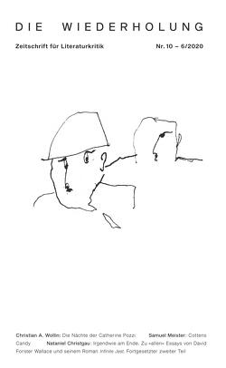 Die Wiederholung. Zeitschrift für Literaturkritik. Nr. 10 von Eickmeyer,  Jost, Keidel,  Leonard, Knopf,  Alexander