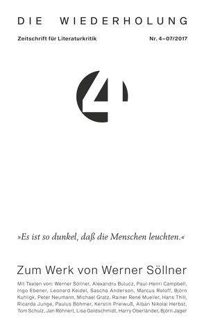 Die Wiederholung. Zeitschrift für Literaturkritik. Nr. 4 von Bulucz,  Alexandru, Campbell,  Paul-Henri, Keidel,  Leonard